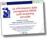 Immagine che linka alla presentazione sulle informazioni della sorveglianza PASSI sullo screening cervicale utilizzando i dati delle rilevazioni 2010-2013 (2.43 MB)