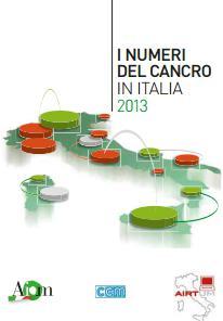 I numeri del cancro 2013 - Associazione Italiana Registri Tumori