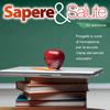 """""""Sapere e Salute"""": la promozione della salute arriva sui banchi di scuola"""