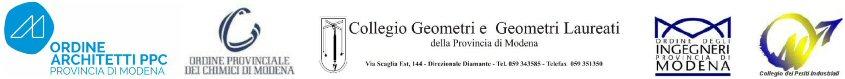 Logo: Ordine Architetti PPC provincia di Modena; Ordine provinciale dei Chimici di Modena: Collegio Geometri e Geometri Laureati provincia di Modena; ordine Ingegneri provincia di Modena; Collegio dei Periti Industriali